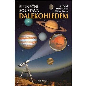 Sluneční soustava dalekohledem (978-80-7442-122-8)
