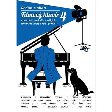 Filmový klavír 4: aneb další melodie z vellkých filmů pro malé i větší pianisty (9790706556475)
