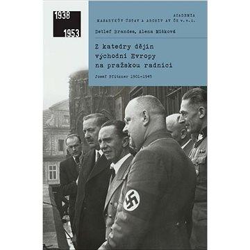 Z katedry dějin východní Evropy na pražskou radnici (978-80-200-3171-6)