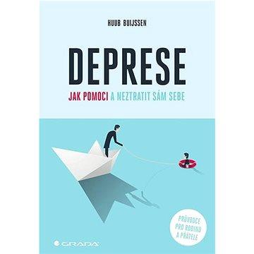 Deprese Jak pomoci a neztratit sám sebe: Průvodce pro rodinu a přátele (978-80-271-1253-1)