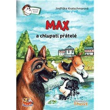 Max a chlupatí přátelé (978-80-87469-45-3)