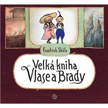 Velká kniha Vlase a Brady (978-80-270-9391-5)