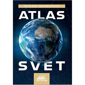 Školský geografický atlas Svet (978-80-8067-337-6)