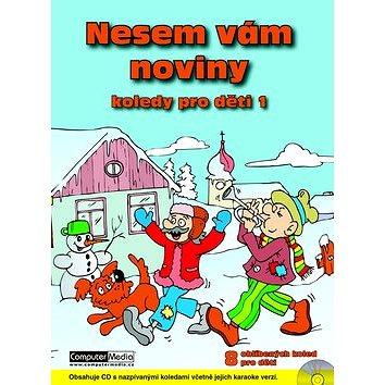 Nesem vám noviny + CD: Vánoční koledy pro děti 1 (978-80-7402-029-2)