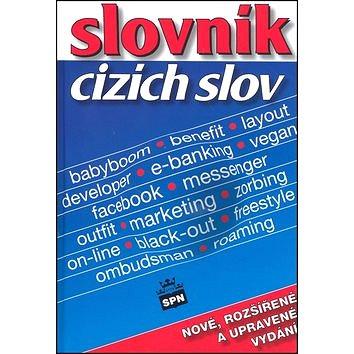 Slovník cizích slov: nové, rozšířené a upravené vydání (978-80-7235-446-7)