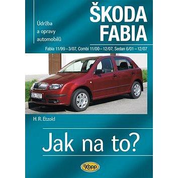 Škoda Fabia 11/99 - 3/07: Údržba a opravy automobilů č.75 (978-80-7232-400-2)