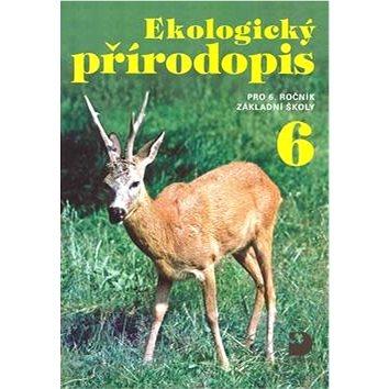 Ekologický přírodopis pro 6.ročník základní školy (978-80-7373-056-7)