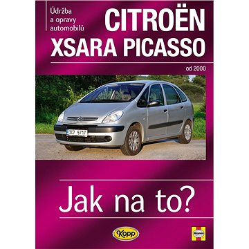 Citroën Xsara Picasso: Údržba a opravy automobilů č.112, od 2000 (978-80-7232-407-1)