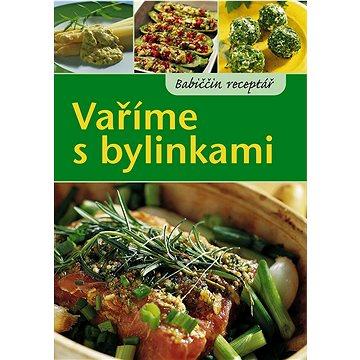 Vaříme s bylinkami (978-80-7360-915-3)