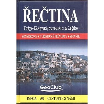 Řečtina: Konverzace, turistický průvodce, slovník (978-80-7240-386-8)