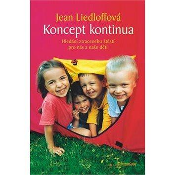 Koncept kontinua: Hledání ztraceného štěstí pro nás a naše děti (978-80-86685-79-3)