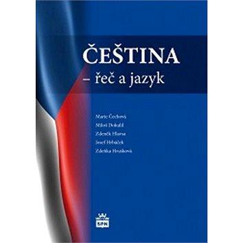 Čeština - řeč a jazyk (978-80-7235-413-9)