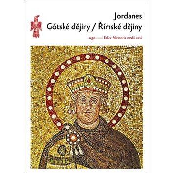 Gótské dějiny Římské dějiny (978-80-257-0744-9)