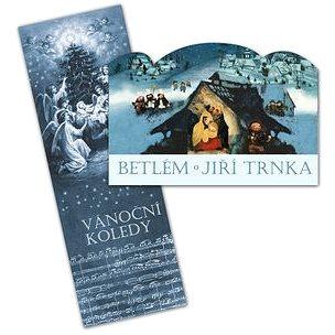 Betlém Jiří Trnka skládací + Vánoční koledy s notami (978-80-87678-12-1)