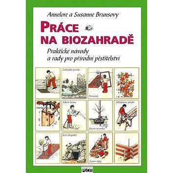 Práce na biozahradě (978-80-7428-059-7)