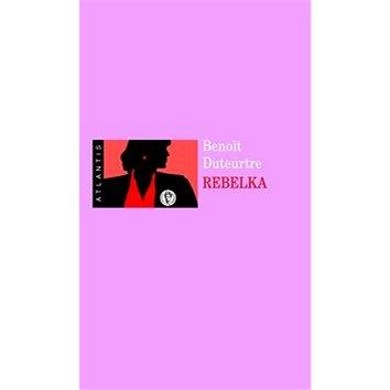 Rebelka (978-80-7108-340-5)