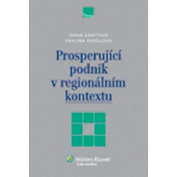 Prosperující podnik v regionálním kontextu (978-80-7357-989-0)