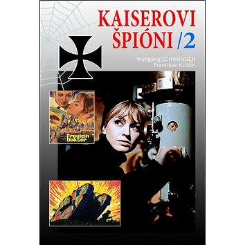 Kaiserovi špióni 2 (978-80-87657-04-1)