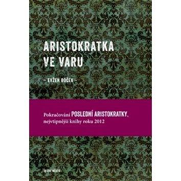 Aristokratka ve varu (978-80-7227-338-6)