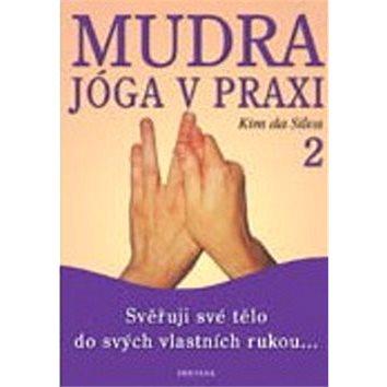 Mudra jóga v praxi 2 (978-80-7336-239-3)