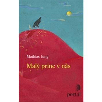 Malý princ v nás (978-80-262-0529-6)