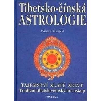 Tibetsko-čínská astrologie: Tajemství zlaté želvy (978-80-7336-146-4)