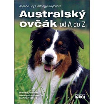 Australský ovčák: Od A do Z (978-80-7428-198-3)