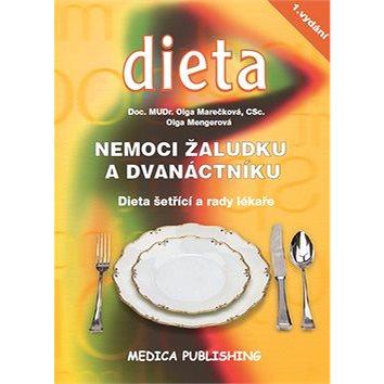Kniha Nemoci žaludku a dvanáctníku: Dieta šetřící a rady lékaře (978-80-85936-69-8)