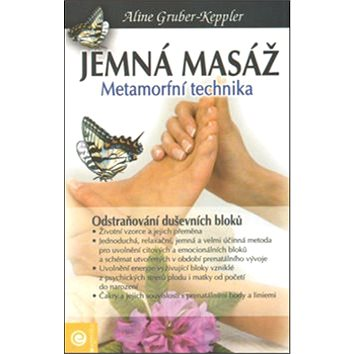 Jemná masáž: Metamorfní technika (978-80-89227-97-6)