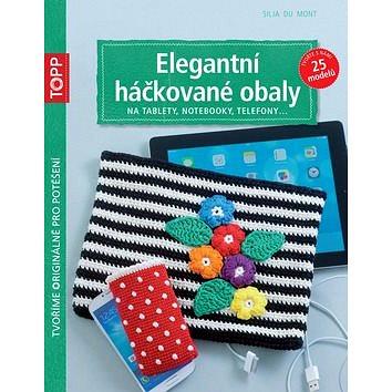 TOPP Elegantní háčkované obaly: na tablety, notebooky, telefony... (978-80-88036-25-8)