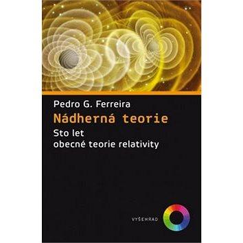 Nádherná teorie: Sto let obecné teorie relativity (978-80-7429-532-4)