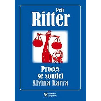 Proces se soudci Alvina Karra (978-80-86739-62-5)
