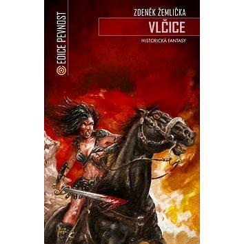 Vlčice: Historická fantasy (978-80-7425-249-5)