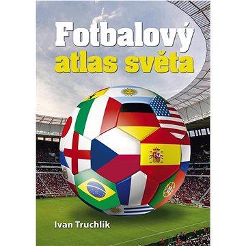 Fotbalový atlas světa (978-80-7451-454-8)