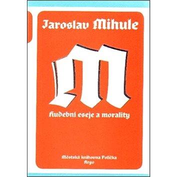 Hudební eseje a morality (978-80-257-1486-7)