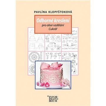 Odborné kreslení pro učební obor cukrář, cukrářka (978-80-7333-117-7)