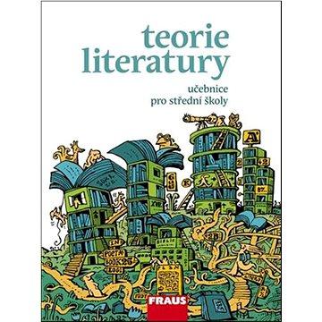 Teorie literatury Učebnice pro střední školy (978-80-7238-926-1)