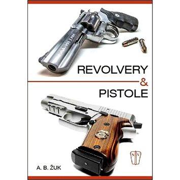 Revolvery a pistole (978-80-206-1549-7)