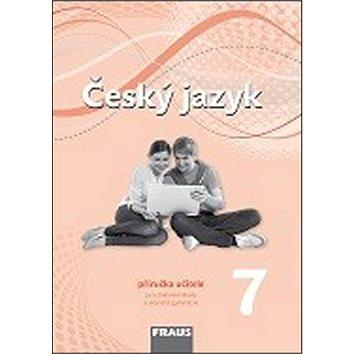 Český jazyk 7 Příručka učitele (978-80-7238-878-3)