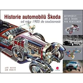 Historie automobilů Škoda: od roku 1905 do současnosti (978-80-247-4878-8)