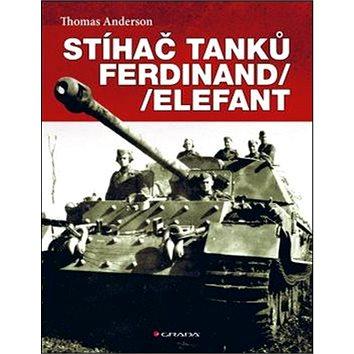 Stíhač tanků Ferdinand/Elefant (978-80-247-5650-9)