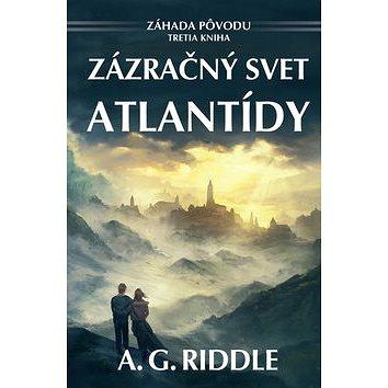Zázračný svet Atlantídy: Záhada pôvodu Tretia kniha (978-80-8164-077-3)