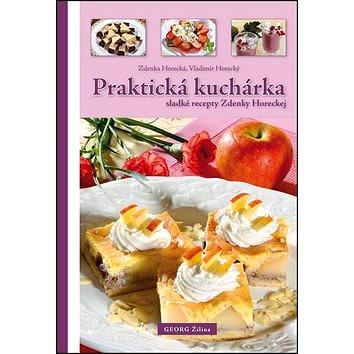 Praktická kuchárka: sladké recepty Zdenky Horeckej (978-80-8154-132-2)