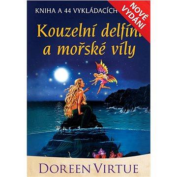 Kouzelní delfíni a mořské víly: kniha a 44 karet (978-80-7370-452-0)