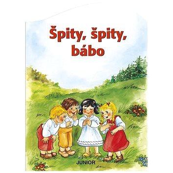 Kniha Špity, špity bábo (978-80-7267-600-2)