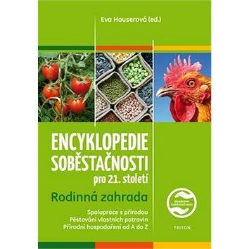 Encyklopedie soběstačnosti pro 21. století: Rodinná zahrada (978-80-7553-032-5)