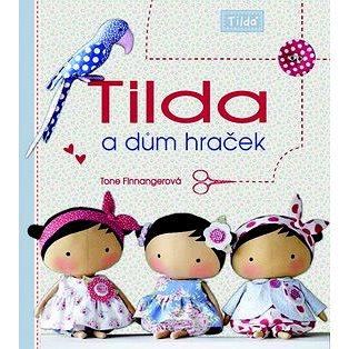Tilda a dům hraček (978-80-7359-501-2)