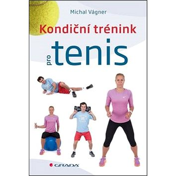 Kondiční trénink pro tenis (978-80-247-5814-5)