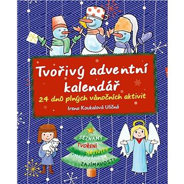 Tvořivý adventní kalendář: 24 dnů plných vánočních aktivit (978-80-264-1297-7)