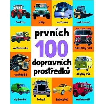 Prvních 100 dopravních prostředků (978-80-256-1963-6)